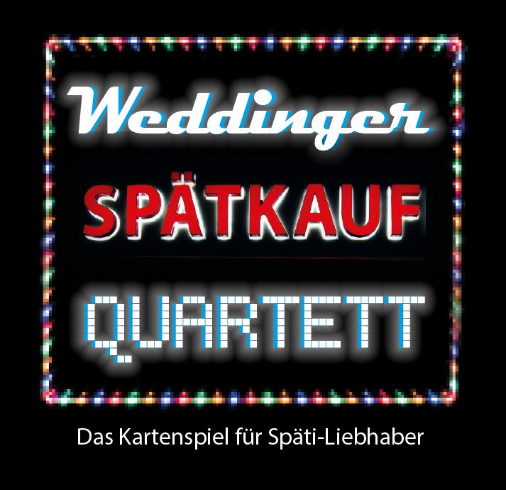 Weddinger Spätkauf Quartett