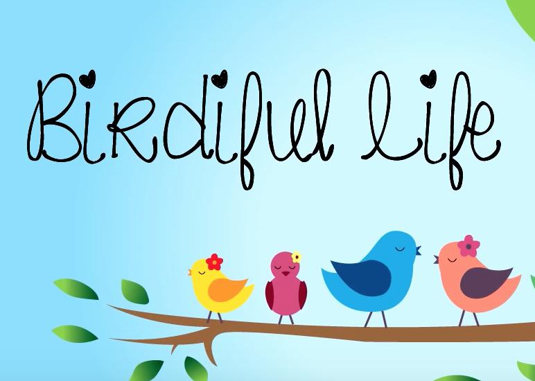 Birdiful Life